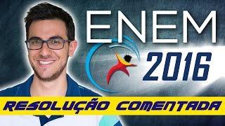Correção do ENEM 2016 - Resolução comentada de Ciências da Natureza | EXATAS EXATAS