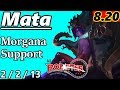 Mata as Morgana Support - S8 Patch 8.20 - KR Challenger - Full Gameplay