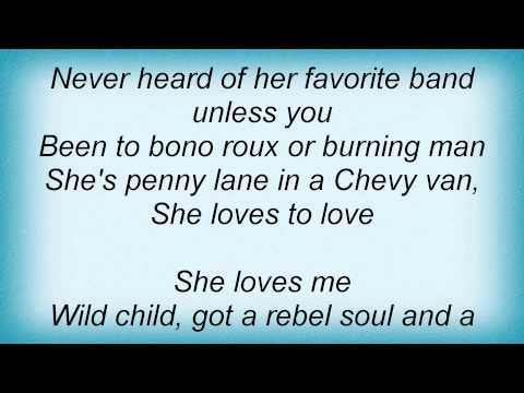 Kenny Chesney - Wild Child Lyrics