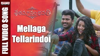 Mellaga Tellarindoi Full Video Song || Shatamanam Bhavati Video Songs || Sharwanand, Anupama