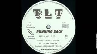 T.L.T. - RUNNING BACK (CLUB MIX)