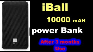 Iball 10000 mAH power bank after 3 months use Review in hindi after use