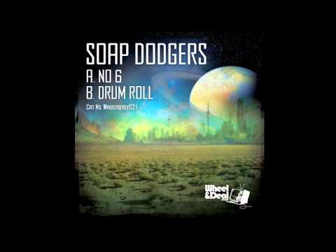 Soap Dodgers - Drum Roll (Wheel & Deal Records)