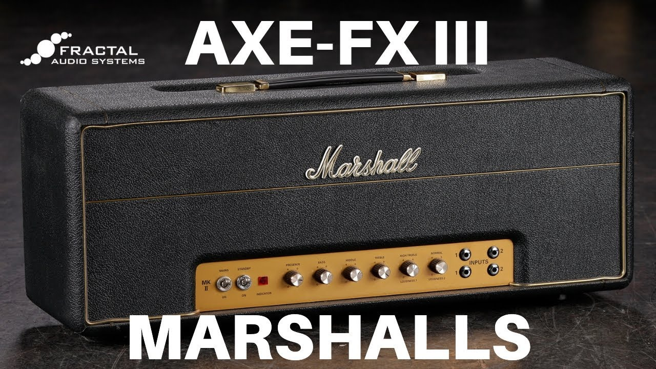 Axe-Fx III Marshall Models - Part Two - Plexis