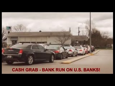 cash-grab---bank-run-on-u.s.-banks!