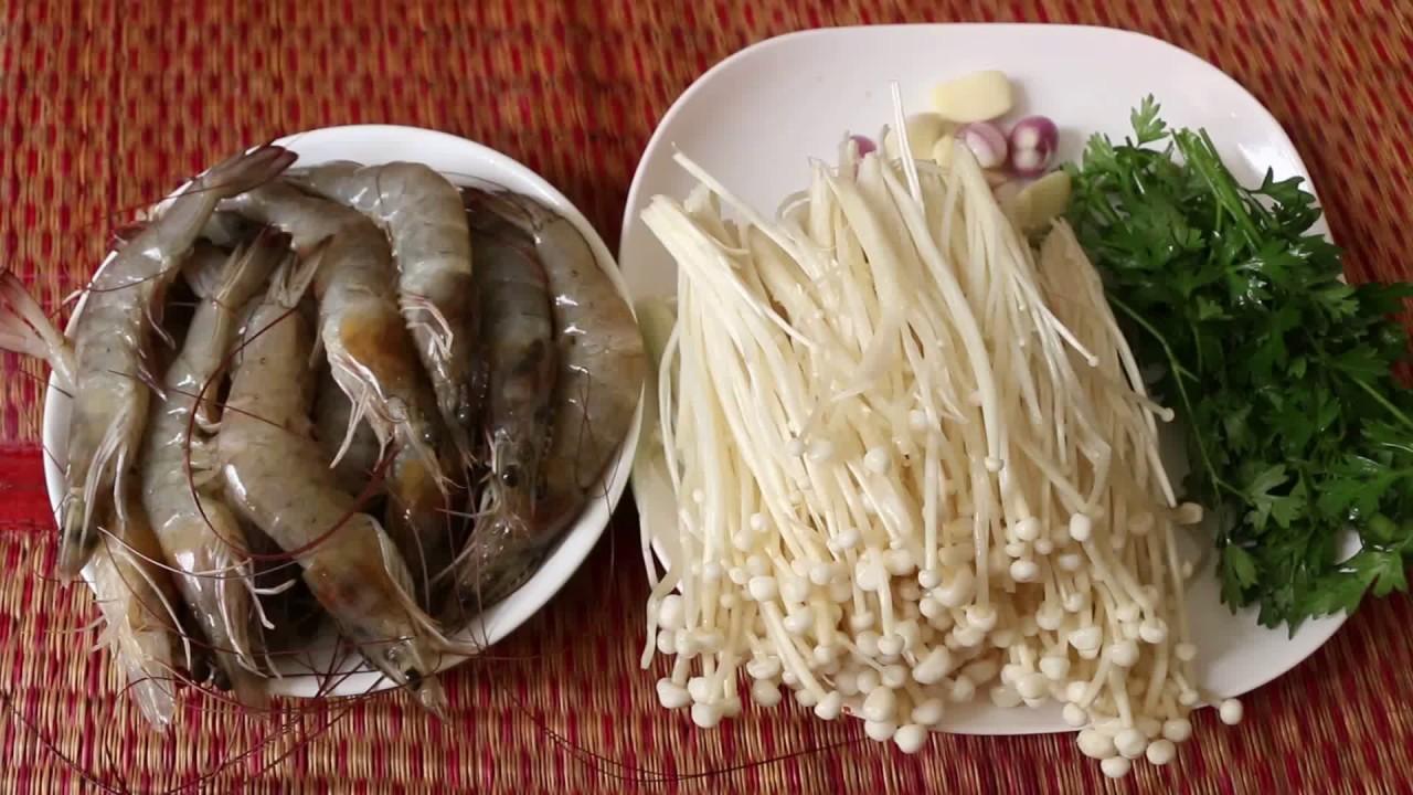 How To Make Yummy Steam Fresh Shrimp With Long Mushroom ...
