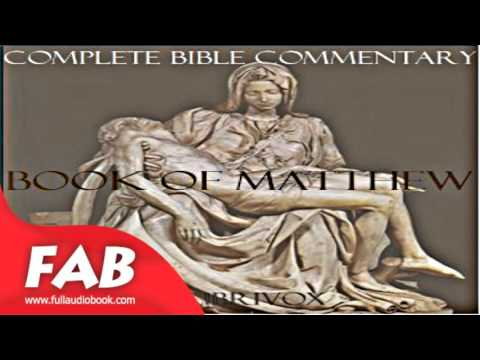 Concise Commentary on the Bible Book of Matthew Full Audiobook by Matthew HENRY