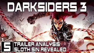 DARKSIDERS 3 REVEALED! - Trailer Analysis and Look at First Sin - SLOTH - Darksiders 3 News