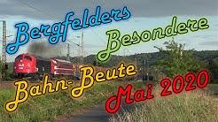 Bergfelders Besondere Bahn-Beute   Mai 2020