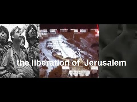 fifty years since the liberation of Jerusalem