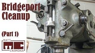 Tooling and Head - Bridgeport Cleanup Part 1