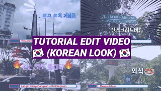 How i edit my video || Tutorial edit ala Acara Korea || Bahasa