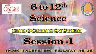 Endocrine System  6 to 12th new syllabus  Science session -1  நளமலல சரபபகள  TNPSC  PC