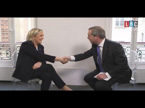 When Nigel Farage Met Marine Le Pen Full LBC Interview