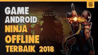 5 Game Android OFFLINE Ninja Terbaik 2018
