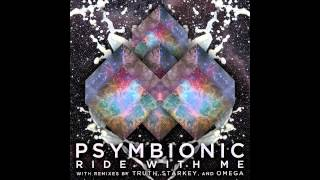 Psymbionic - Ride With Me (Starkey Remix) :: Dubstep / Grime