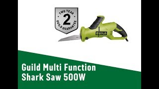 4619428 Guild Multi Function Shark Saw   500W