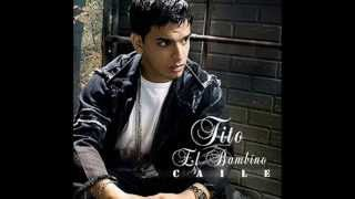 Tito El Bambino - Top of the Line/El Internacional (2007)