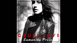 Samantha Preis - Cruel Love
