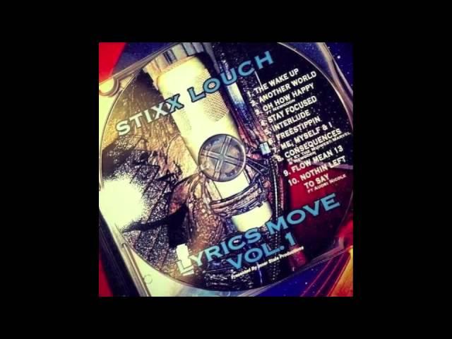 Lyrics Move Vol. 1 by Stixx Louch (Full Mixtape)