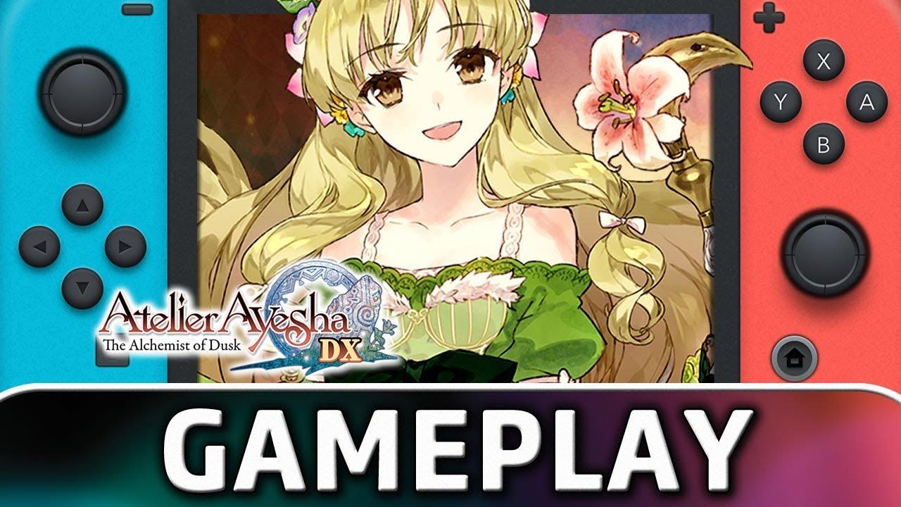 Atelier Ayesha: The Alchemist of Dusk DX | 10 Minutes of Gameplay on Nintendo Switch