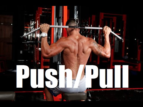 Push/Pull Training Routine for Strength and Muscle Mass