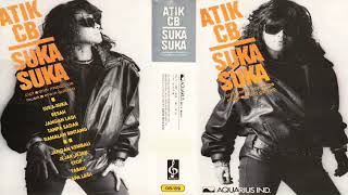 Full Album Atik CB - Suka Suka 1988