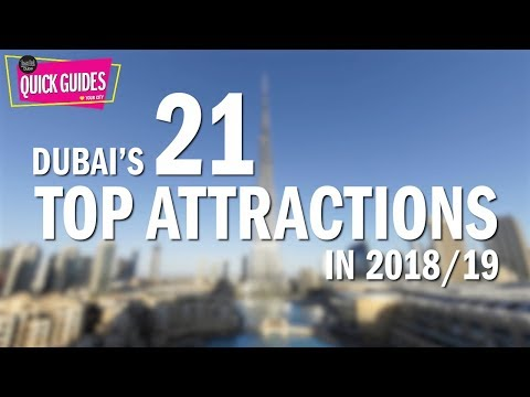 Dubai's TOP attractions in 2018 and 2019 (from XLine to the Burj Khalifa)