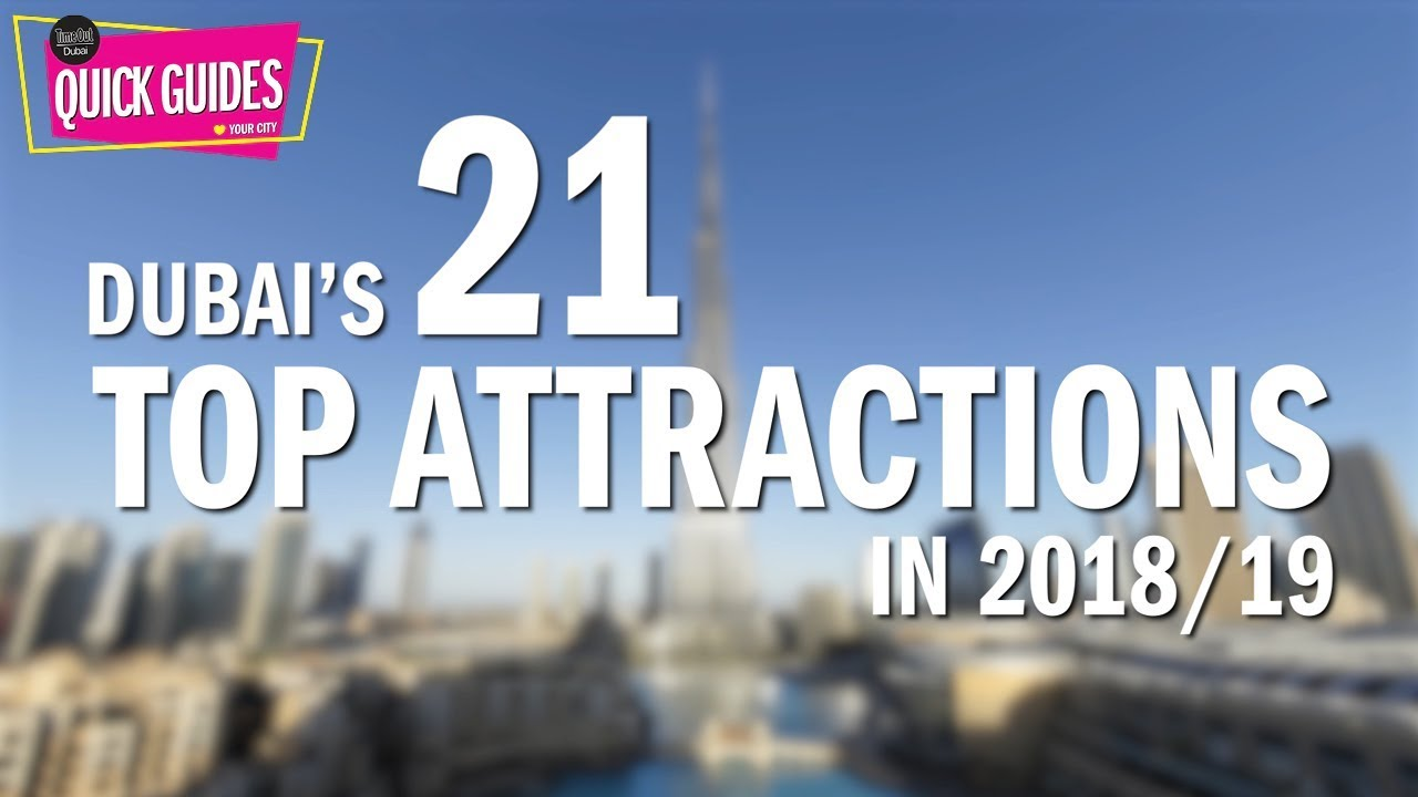 Dubai S Top Attractions In 2019 From Xline To The Burj Khalifa Youtube
