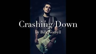 "Bill Worrell - ""Crashing Down"" (Official Lyric Video)"