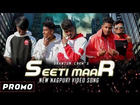 SEETI MAAR (Promo) | New Nagpuri Video Song 2019 | Uranium Crew  | Vicky Kachhap | DJ CKM