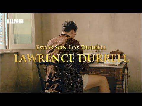 Los Durrell - Estos son los Durrell: Lawrence Durrell | Filmin