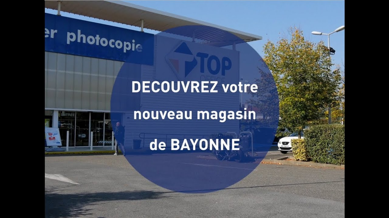 Top office magasin de bayonne youtube