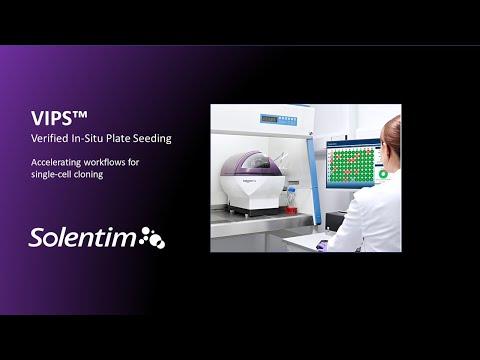 High Efficiency Single Cell Seeing -  Solentim VIPS