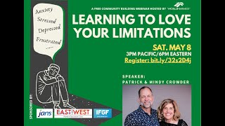 Saturday, May 8th Mental Health Webinar - Learning to Love Your Limitations