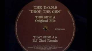 the d.o.n.s drop the gun - dj ziad remix