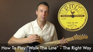 """How To Play """"I Walk The Line"""" The Right Way - Johnny Cash Lesson"""