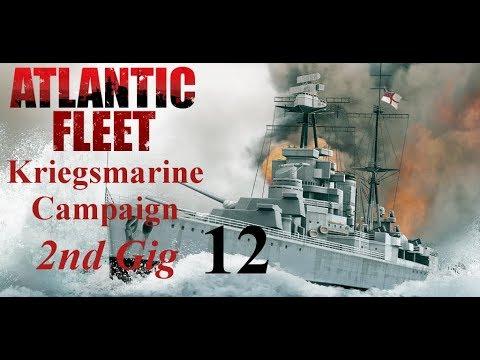 Atlantic Fleet Kriegsmarine 2nd Gig Episode 12 - You Can't Hit Me