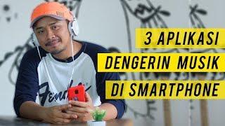 3 Aplikasi Buat Dengerin Musik di Smartphone