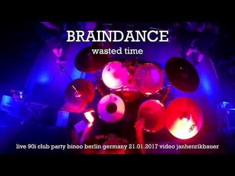 BRAINDANCE (Full Berlin Show) 90I! CLUB PARTY PART.VII