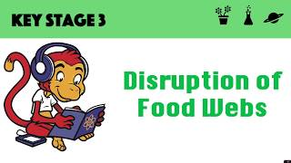Disruption of food webs