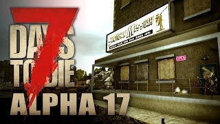 7 Days to Die #010 | Mal eben den Waffenladen looten | Alpha 17 Gameplay German Deutsch thumbnail