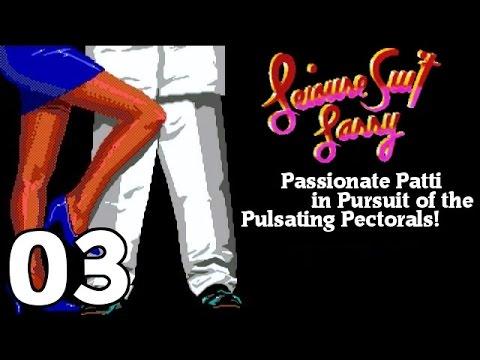 Leisure Suit Larry 3: Passionate Patti in Pursuit of the Pulsating Pectorals - [03/08] |
