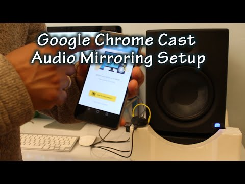 Chromecast Audio Mirroring Setup