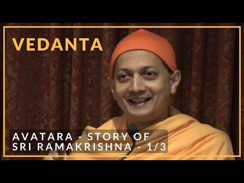 (1/3) Avatara - Story of Sri Ramakrishna by Swami Sarvapriyananda