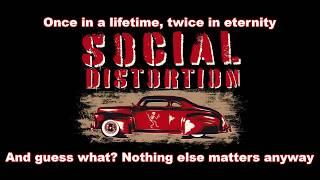 Social Distortion - Untitled - Lyrics