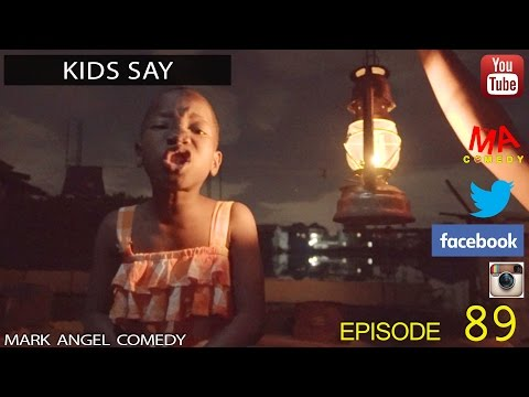 DOWNLOAD FUNNY COMEDY VIDEO MP4: KIDS SAY (Mark Angel Comedy) (Episode 89)
