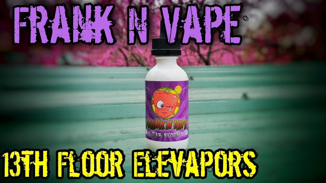 Frank n vape by 13th floor elevapors e juice review for 13th floor review