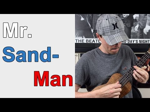 Mr. Sandman - Ukulele Lesson
