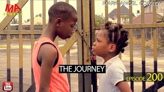 vuclip THE JOURNEY (Mark Angel Comedy) (Episode 200)